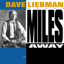 Miles Away (Version International)/Dave Liebman
