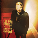 Back To The Well/Lee Roy Parnell