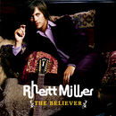 The Believer (Exclusive)/Rhett Miller