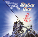 In The Army Now/Status Quo