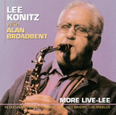 More Live-Lee/Lee Konitz, Alan Broadbent
