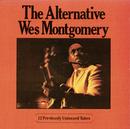 The Alternative Wes Montgomery/Wes Montgomery