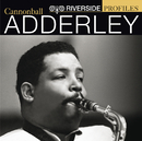 Riverside Profiles: Cannonball Adderley/Cannonball Adderley