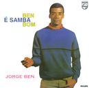 Ben É Samba Bom/Jorge Ben