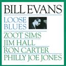 Loose Blues/Bill Evans, Zoot Sims, Jim Hall, Ron Carter, Philly Joe Jones