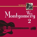 ザ・ベスト・オブ・ウェス・モンゴメリー2/Wes Montgomery