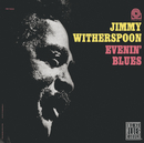 Evenin' Blues (Remastered)/Jimmy Witherspoon