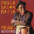 Mongo's Greatest Hits/Mongo Santamaria