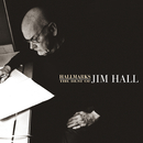 Hallmarks: The Best Of Jim Hall (1971-2000)/ジム・ホール