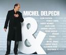 MICHEL DELPECH/ALBUM/Michel Delpech