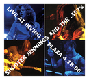 Live At Irving Plaza 4.18.06/Shooter Jennings