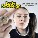 Love Me Or Hate Me (Clean)/Lady Sovereign