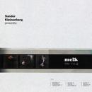 S Kleinenberg Presents Melk/Sander Kleinenberg
