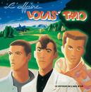 Le Retour De L'Age D'Or/L'Affaire Louis' Trio