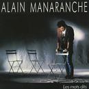 Les Mots Dits/Alain Manaranche