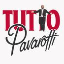 「パヴァロッティ/トゥット・パヴァロッティ」/Luciano Pavarotti
