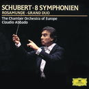Schubert: 8 Symphonies; Rosamunde; Grand Duo/Chamber Orchestra Of Europe, Claudio Abbado