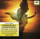 マーラー:交響曲第2番「復活」/Symphonieorchester des Bayerischen Rundfunks, Rafael Kubelik