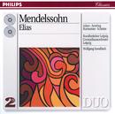 Mendelssohn: Elijah (2 CDs)/Theo Adam, Elly Ameling, Annelies Burmeister, Peter Schreier, Rundfunkchor Leipzig, Gewandhausorchester Leipzig, Wolfgang Sawallisch