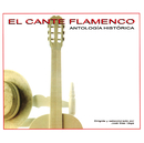 El Cante Flamenco/Jacinto Almaden, Antonio Mairena, Jose Blas Vega, Pericon De Cadiz, Manolo Caracol, Paco De Lucía, Melchor De Marchena, Fosforito, Pedro Pena, Ramón De Algeciras