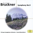 ブルックナー:交響曲第9番、他/Ruth Welting, Chicago Symphony Chorus, Chicago Symphony Orchestra, Daniel Barenboim