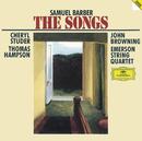 Barber: The Songs Complete (2 CDs)/Cheryl Studer, Thomas Hampson, John Browning, Emerson String Quartet