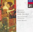 プロコフィエフ:「ロメオとジュリエット」/The Cleveland Orchestra, Lorin Maazel