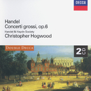 Handel: Concerti Grossi, Op.6 (2 CDs)/Handel and Haydn Society, Christopher Hogwood