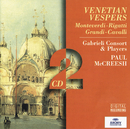 「マクリーシュ/ヴェネチアの晩祷」/Gabrieli Players, Paul McCreesh