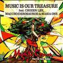 MUSIC IS OUR TREASURE/Mighty Crown feat.Apollo & Thunder