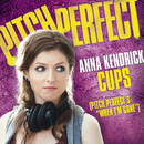 "Cups (Pitch Perfect's ""When I'm Gone"")/Anna Kendrick"