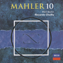Mahler: Symphony No.10 (Ed. Deryck Cooke)/Radio-Symphonie-Orchester Berlin, Riccardo Chailly