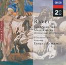 Ravel: The Orchestral Masterpieces (2 CDs)/L'Orchestre de la Suisse Romande, Ernest Ansermet