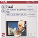 "Haydn: The ""London"" Symphonies Vol.1 (2 CDs)/Orchestra Of The 18th Century, Frans Brüggen"