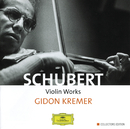 シューベルト:ヴァイオリン作品集/Gidon Kremer