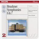 Bruckner: Symphonies Nos.6 & 7 (2 CDs)/Royal Concertgebouw Orchestra, Bernard Haitink
