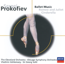 Prokofiev: Romeo & Juliet/Cinderella (highlights)/The Cleveland Orchestra, Vladimir Ashkenazy, Chicago Symphony Orchestra, Sir Georg Solti