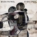 Eyes Open (International Package with bonus live tracks)/Snow Patrol