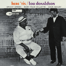 Here 'Tis (RVG Edition)/Lou Donaldson