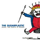 Bang, The Earth Is Round/Sugarplastic