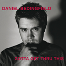 Gotta Get Thru This (New Non EU Version)/Daniel Bedingfield