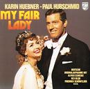 My Fair Lady/Alfred Schieske, Boris Greverus, Rex Gildo, Hans Hardt, Paul Hubschmid, Karin Hübner, Friedrich Schoenfelder