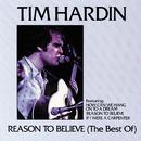 Reason To Believe (The Best Of)/Tim Hardin