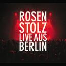Live aus Berlin (Doppel CD-Album Set)/Rosenstolz