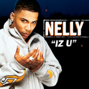 Iz U (Int'l Comm Single)/Nelly