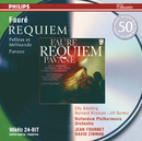Fauré: Requiem; Pavane; Pelléas et Mélisande/Elly Ameling, Bernard Kruysen, Jill Gomez, Netherlands Radio Chorus, Daniel Chorzempa, Rotterdam Philharmonic Orchestra, Jean Fournet, David Zinman