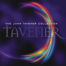 The John Tavener Collection/Temple Choir, The Holst Singers, Natalie Clein, English Chamber Orchestra, Stephen Layton