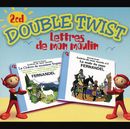 Double Twist/Fernandel