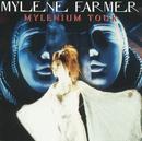 Mylenium Tour/Mylène Farmer