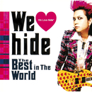 We Love hide~The Best in The World~/hide